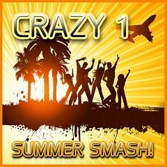 Crazy 1 – Summer Smash