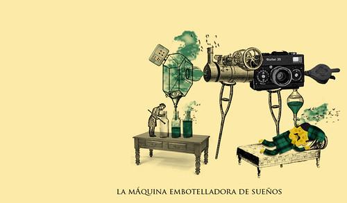 La Máquina Embotelladora de Sueños by Raul Ruiz Martinez