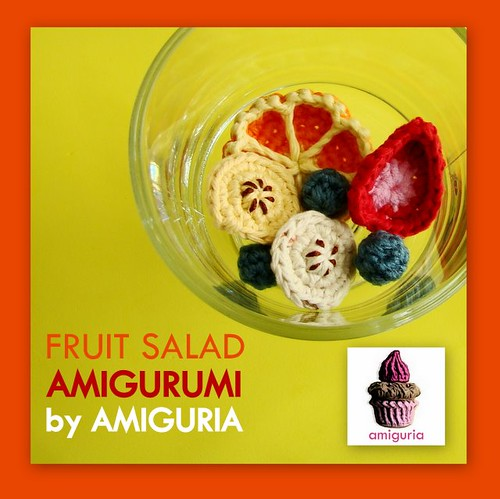 Fruit Salad Amigurumi by Amiguria by Amiguria