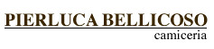La Camiceria Pierluca Bellicoso- Produzione di Camicie su Misura e personalizzate