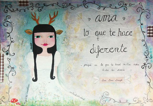 ama lo que te hace diferente