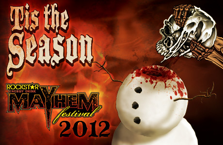 Mayhem 2012 Holiday Ticket Package