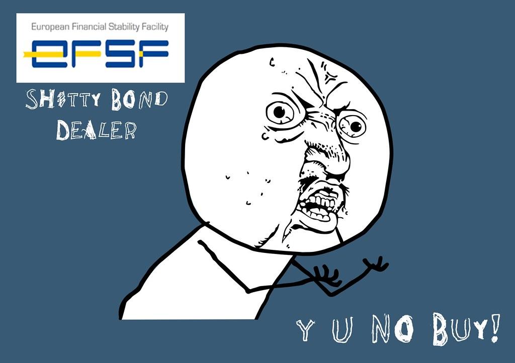 Y U NO  EFSF