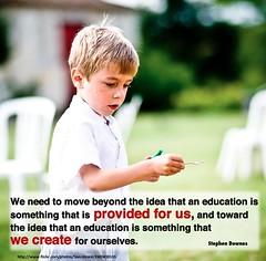 education is something we create by shareski, on Flickr