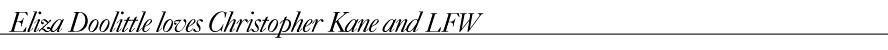 Eliza Doolittle loves Christopher Kane and LFW
