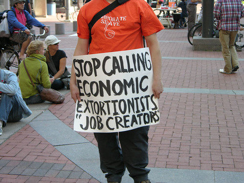 "stop calling economic extortionists ""job creators"""
