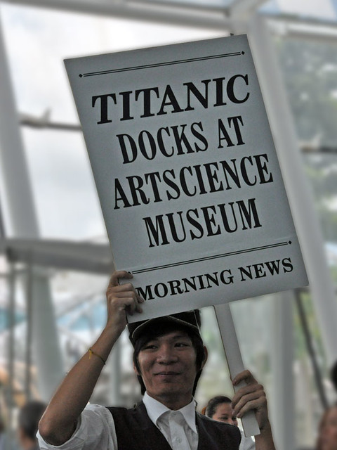 at the Titanic Exhibition in Singapore