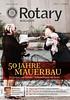 Rotary Magazin - Juli 2011 (Rotary in Deutschland) Tags: euro osten magazin rotary zeitschrift westen wende einheit ehrenamt mauerbau finanzkrise eurobond