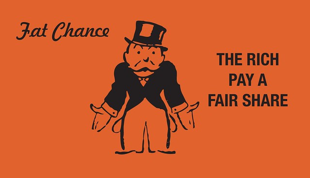 Fat Chance – The Rich Pay a Fair Share