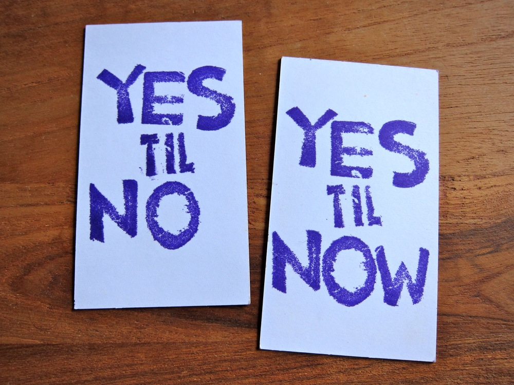 yes til no/yes til now