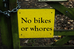 Only the chaste may enter. (sidibousaid60) Tags: sign gate whores footpath nobikes