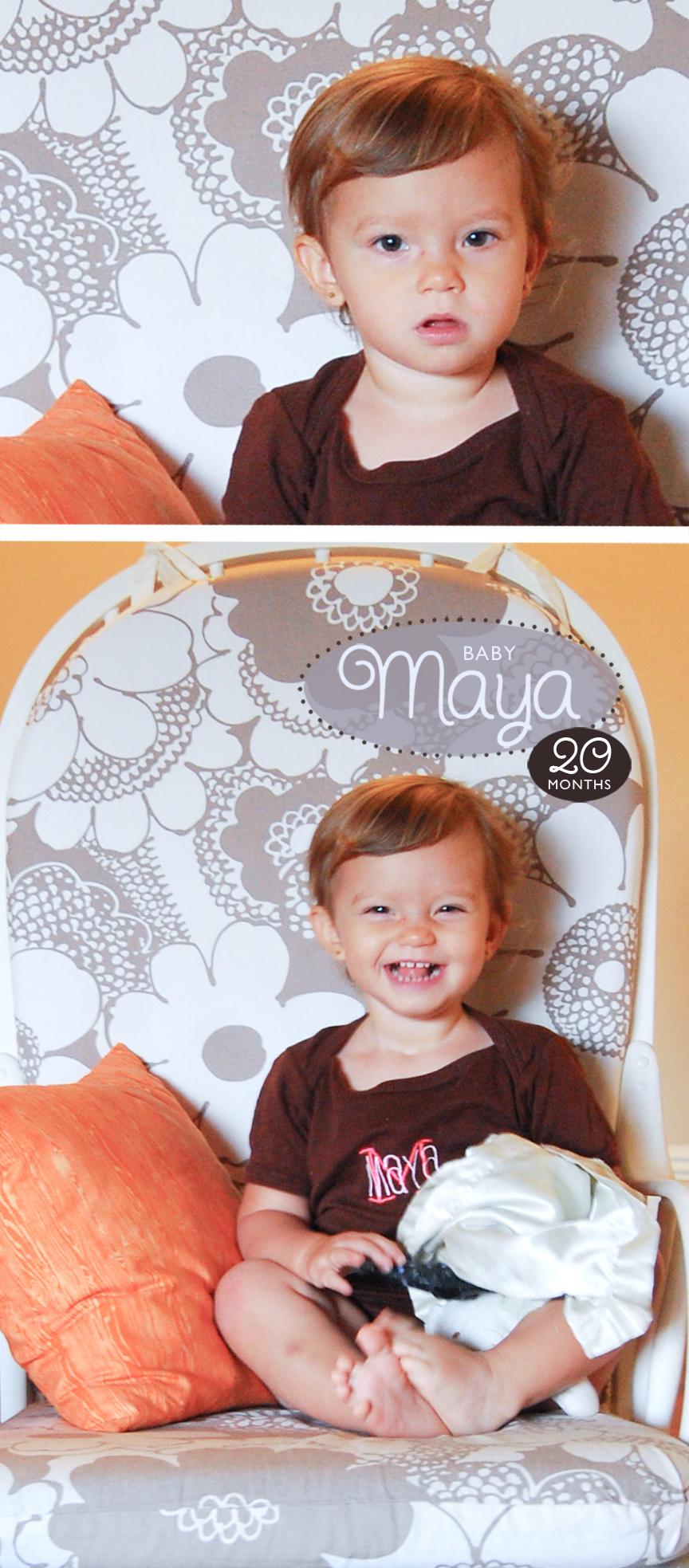 Maya 20 Months