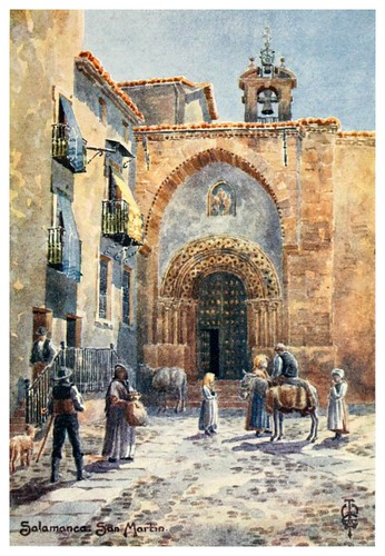 27- Salamanca iglesia de San Martin-Northern Spain painted and described-1906- Edgar Thomas Ainger