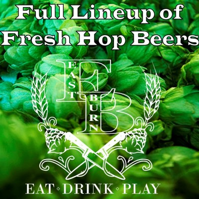 Fresh Hops Fest @ East Burn