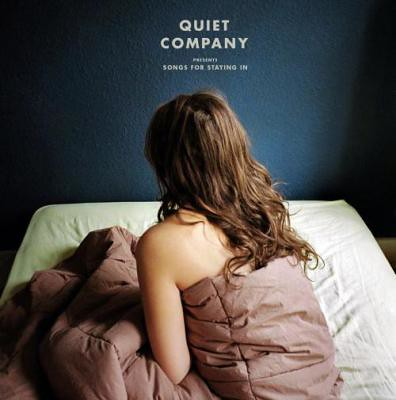 Quiet-Company---Songs-For-Staying-In
