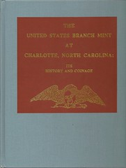 Birdsall, The U.S. Branch Mint at Charlotte, NC