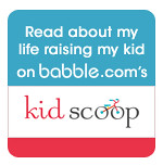 Read about my life raising my kid