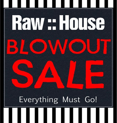 Raw House SALE1