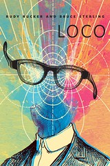 Loco (brucesflickr) Tags: loco sciencefiction shortstory brucesterling rudyrucker