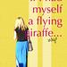 if I had myself a flying giraffe