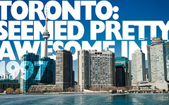 TORONTO: SEEMED PRETTY AWESOME IN 1997 (the camera is a toy.) Tags: toronto water skyline design cntower graphic text condos gillsans semicolon