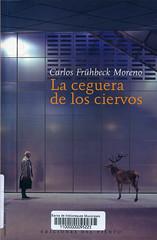 Carlos Frühbeck Moreno, La ceguera de los ciervos