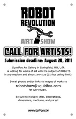 Robot Revolution - Call For Artists! (Sauerworks) Tags: show sculpture art metal america painting robot us 3d gallery mechanical united machine mo squid missouri artists foo springfield states 2d android multimedia droid bot mech squidfoo