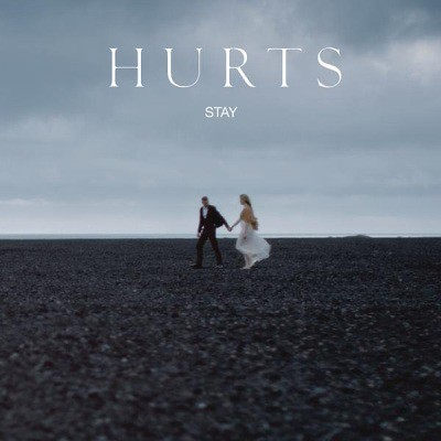 Hurts---Stay