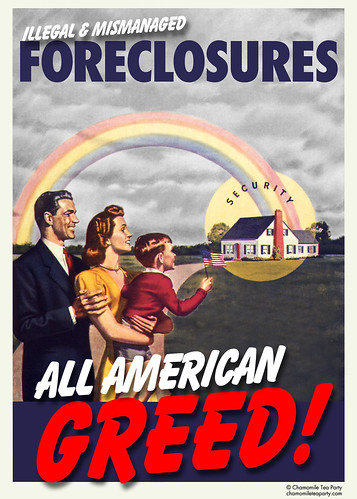 Illegal and Mismanged Foreclosures: All American Greed!