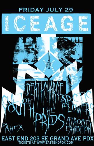 7/29/11 IceAge/CultOfYouth/ThePrids/Deathcharge/ArcticFlowers/AtrocityExhibition