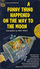 A Funny Thing Happened... (Wires In The Walls) Tags: 1969 illustration nasa paperback astronauts cover snoopy scanned spacetravel 1960s moonface spaceage maninthemoon spacecapsule bobward apolloproject fawcettgoldmedal moonorbust