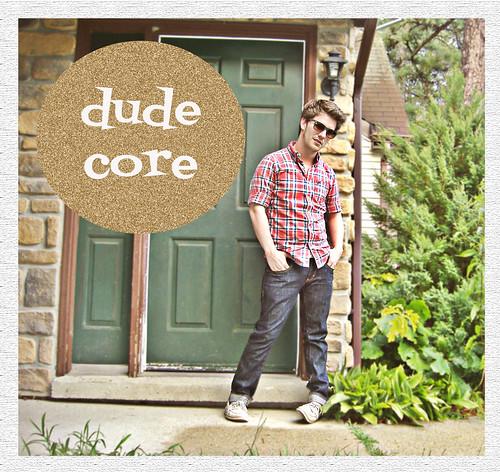 dude core