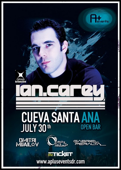 Event: Ian Carey @ Cueva Santa Ana (Santo domingo, Dominican Republic) | JULY 30th, 2011