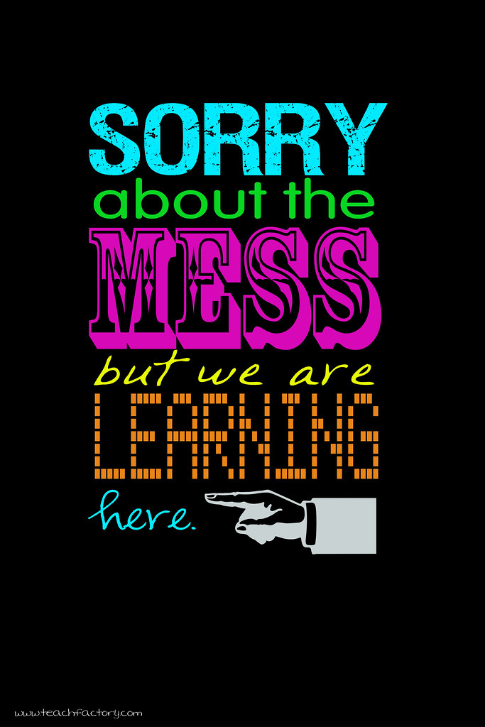 Classroom Sign: The Mess by KTVee, on Flickr