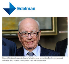Edelman PR handles Rupert Murdoch's phone hacking scandals