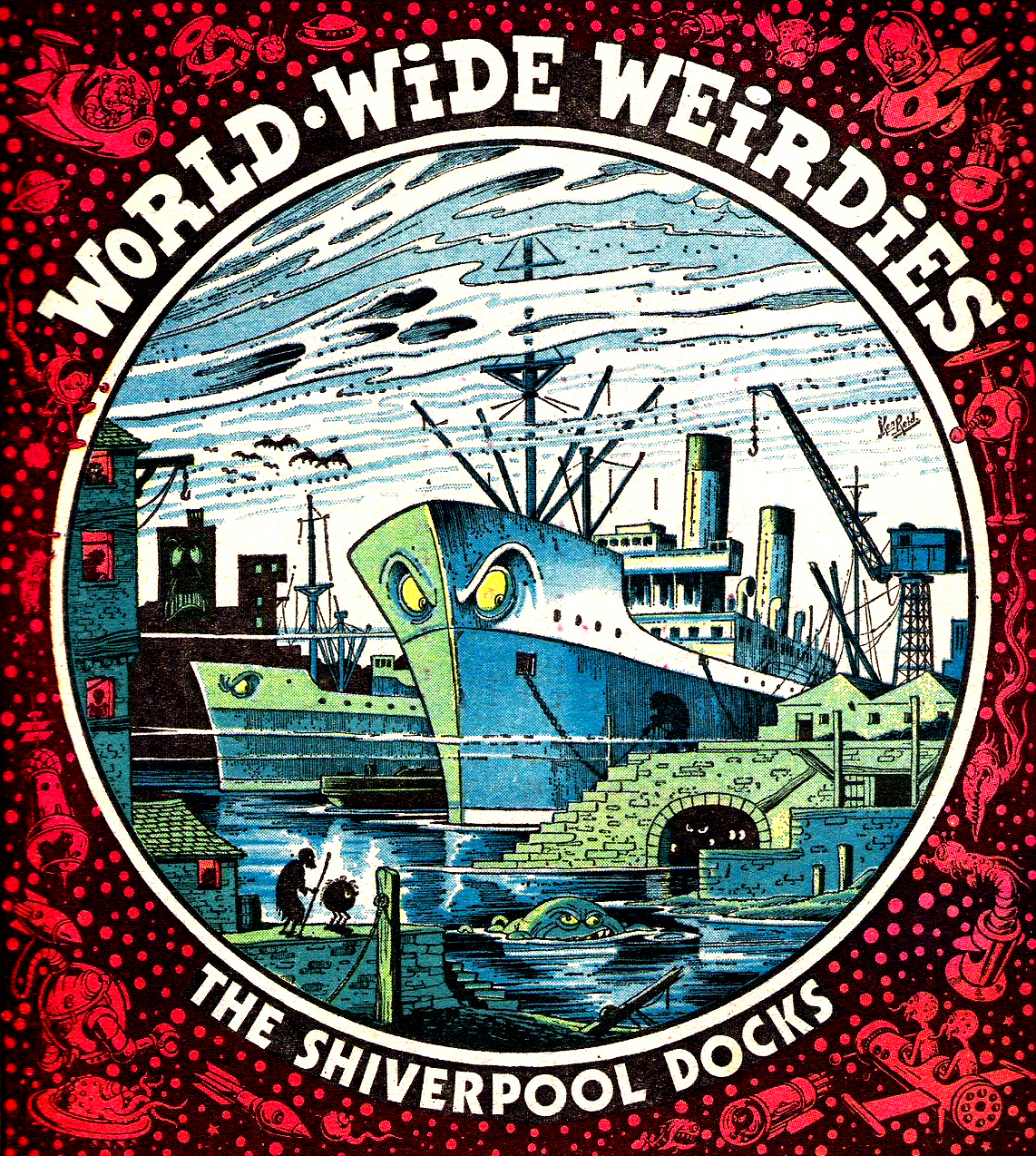Ken Reid - World Wide Weirdies 49