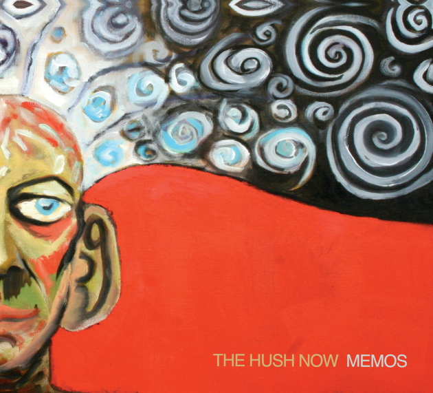 The Hush Now -- Memos