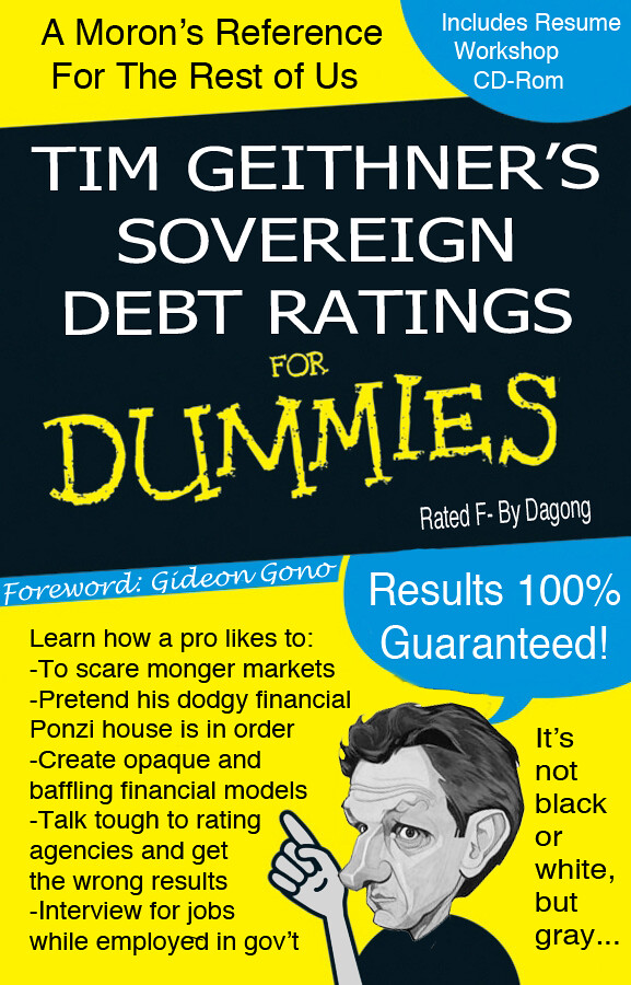 TIM GEITHNER'S SOVEREIGN DEBT RATINGS FOR DUMMIES