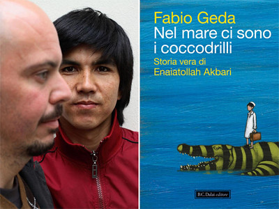 Fabio Geda & Enaiatollah Akbari, In the Sea there are Crocodiles