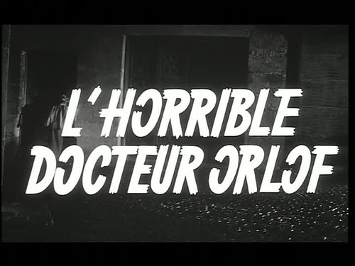 The Awful Dr. Orlof (aka L'Horrible Docteur Orlof, Gritos en la Noche) (1962) by Matt Patton