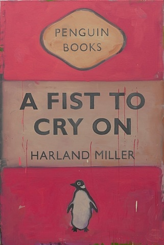 Harland Miller, A Fist to Cry On, 2011, oil on canvas
