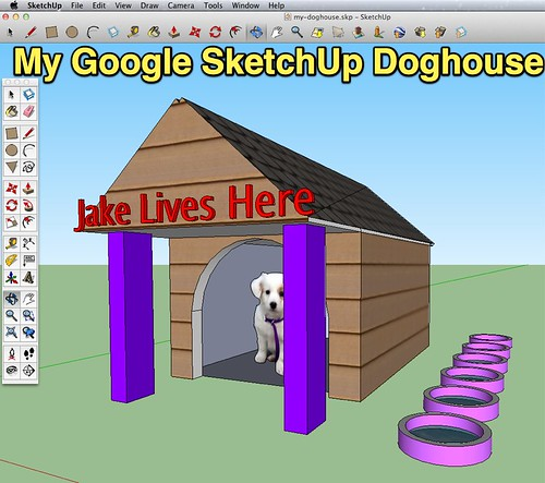 My Google SketchUp Doghouse