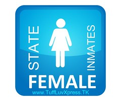 State Female Sign (Tuffluvxpress) Tags: female state prison jail inmate jails inmates tuffluvxpresspicnik tuffluvxpresstk