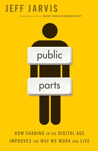 Jeff Jarvis: Public Parts