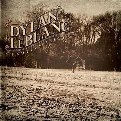 Dylan-LeBlanc---Paupers-Field