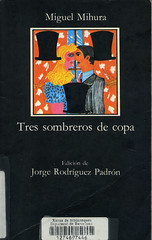Miguel Mihura, Tres sombreros de copa