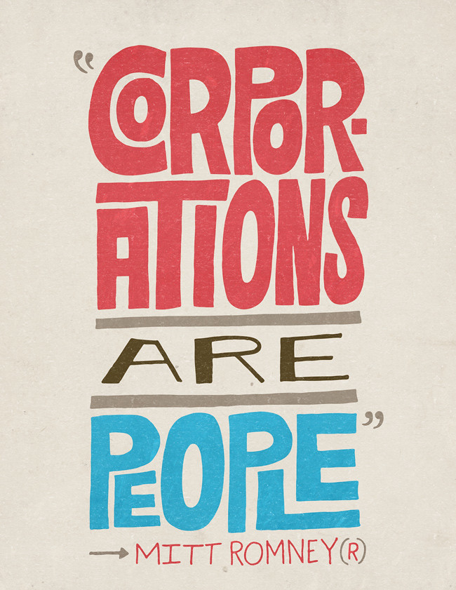 Mitt Romney, Corporations are people, chris piascik