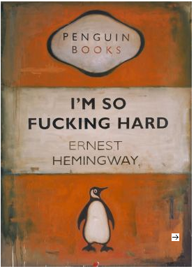 Harland Miller, I'm So Fucking Hard - Ernest Hemingway, 2002, Oil on canvas