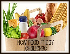 NEW FOOD FRIDAY CHALLENGE