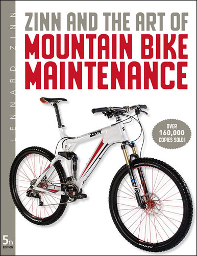 Zinn & the Art of Mountain Bike Maintenance, 5th Ed. by Lennard Zinn
